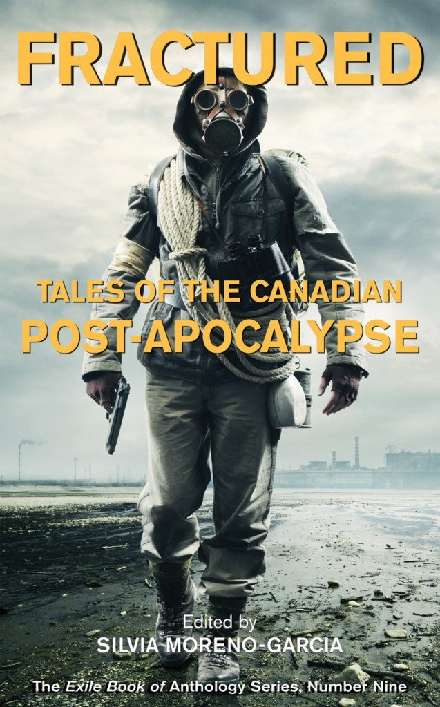 Fractured: Tales of the Canadian Post-Apocalypse